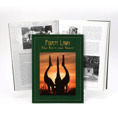100 Years in the Life of Forest Lawn Book - Hardcover