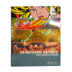 50 Modern Artists You Should Know Book